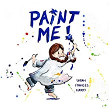 Paint Me! (English Edition)
