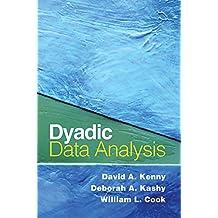 Dyadic Data Analysis (Methodology in the Social Sciences) (English Edition)