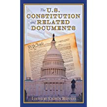 The U.S. Constitution and Related Documents (English Edition)