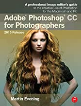 Adobe Photoshop CC for Photographers, 2015 Release (English Edition)