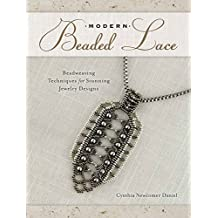 Modern Beaded Lace: Beadweaving Techniques for Stunning Jewelry Designs (English Edition)