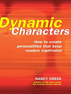 Dynamic Characters: How to Create Personalities That Keep Readers Captivated (English Edition)