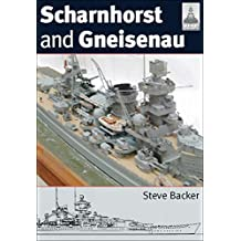 Scharnhorst and Gneisenau (ShipCraft Book 20) (English Edition)