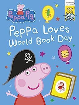 """Peppa Pig: Peppa Loves World Book Day (English Edition)"",作者:[Ladybird]"