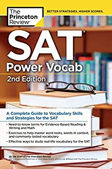"""SAT Power Vocab, 2nd Edition: A Complete Guide to Vocabulary Skills and Strategies for the SAT (College Test Preparation) (English Edition)"",作者:[The Princeton Review]"