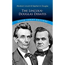 The Lincoln-Douglas Debates (Dover Thrift Editions) (English Edition)