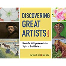 Discovering Great Artists: Hands-On Art Experiences in the Styles of Great Masters (Bright Ideas for Learning) (English Edition)
