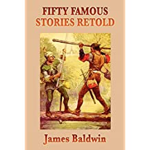 Fifty Famous Stories Retold (Start Publishing LLC) (English Edition)