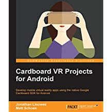 Cardboard VR Projects for Android (English Edition)