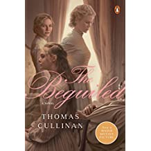 The Beguiled (Movie Tie-In): A Novel (English Edition)