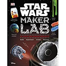 Star Wars Maker Lab: 20 Craft and Science Projects (English Edition)
