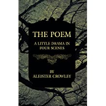 The Poem - A Little Drama in Four Scenes (English Edition)