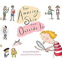 Your Amazing Skin from Outside In (Your Amazing Body Books) (English Edition)