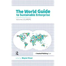 The World Guide to Sustainable Enterprise - Volume 3: Europe (English Edition)