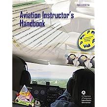 Aviation Instructor's Handbook: FAA-H-8083-9A (English Edition)