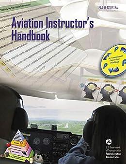 """Aviation Instructor's Handbook: FAA-H-8083-9A (English Edition)"",作者:[Federal Aviation Administration]"