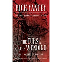 The Curse of the Wendigo (The Monstrumologist Book 2) (English Edition)