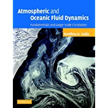 Atmospheric and Oceanic Fluid Dynamics: Fundamentals and Large-scale Circulation (English Edition)