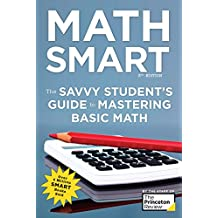 Math Smart, 3rd Edition: The Savvy Student's Guide to Mastering Basic Math (Smart Guides) (English Edition)