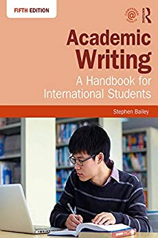 """Academic Writing: A Handbook for International Students (English Edition)"",作者:[Stephen Bailey]"
