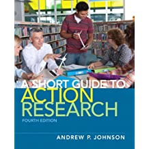 Short Guide to Action Research, A (2-downloads) (English Edition)