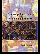 Complexity and Postmodernism: Understanding Complex Systems (Economies of Asia; 14) (English Edition)