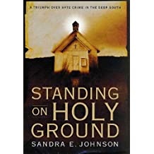 Standing on Holy Ground: A Triumph over Hate Crime in the Deep South (English Edition)