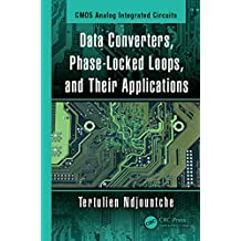 Data Converters, Phase-Locked Loops, and Their Applications (English Edition)