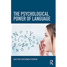 The Psychological Power of Language (English Edition)