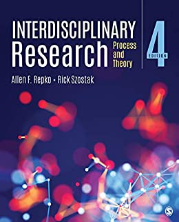"""Interdisciplinary Research: Process and Theory (English Edition)"",作者:[Allen F. Repko, Rick Szostak]"