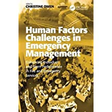 Human Factors Challenges in Emergency Management: Enhancing Individual and Team Performance in Fire and Emergency Services (English Edition)