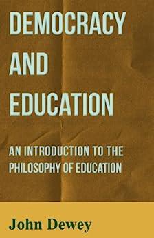"""Democracy and Education (English Edition)"",作者:[John Dewey]"