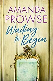 Waiting to Begin (English Edition)
