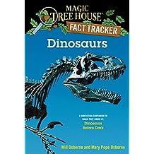 Dinosaurs: A Nonfiction Companion to Magic Tree House #1: Dinosaurs Before Dark (Magic Tree House: Fact Trekker) (English Edition)