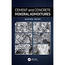 Cement and Concrete Mineral Admixtures (English Edition)
