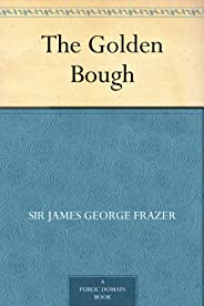 The Golden Bough (免費公版書) (English Edition)