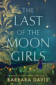 """The Last of the Moon Girls (English Edition)"",作者:[Barbara Davis]"
