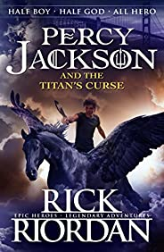Percy Jackson and the Titan's Curse (Book 3) (Percy Jackson And The Olympians) (English Edit