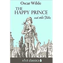 The Happy Prince and Other Tales (Xist Classics) (English Edition)