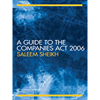 A Guide to The Companies Act 2006 (English Edition)