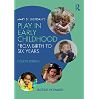 Mary D. Sheridan's Play in Early Childhood: From Birth to Si…
