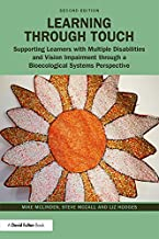 Learning through Touch: Supporting Learners with Multiple Disabilities and Vision Impairment through a Bioecological Syste...