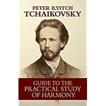 Guide to the Practical Study of Harmony (Dover Books on Music) (English Edition)