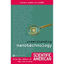 Understanding Nanotechnology (Science Made Accessible) (English Edition)