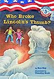 Capital Mysteries #5: Who Broke Lincoln's Thumb? (English Ed…