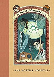 A Series of Unfortunate Events #8: The Hostile Hospital (English Edition)