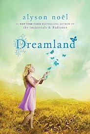 Dreamland: A Riley Bloom Book (English Edition)