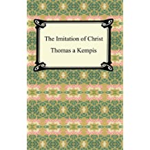 The Imitation of Christ [with Biographical Introduction] (English Edition)