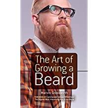 The Art of Growing a Beard (English Edition)