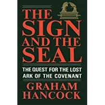 The Sign and the Seal: The Quest for the Lost Ark of the Covenant (English Edition)